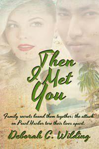 Then I Met You by Deborah Wilding